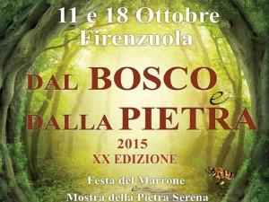 """Eventi Toscana """"Dal Bosco e dalla Pietra"""""""